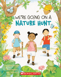 We're going on a Nature Hunt by Steve Metzger