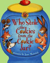Who Stole the Cookies from the Cookie Jar?